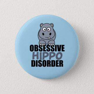 Badge Rond 5 Cm Désordre obsédant drôle d'hippopotame