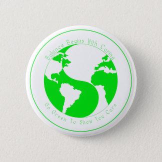 Badge Rond 5 Cm Devenez écolo pour vous montrer le soin