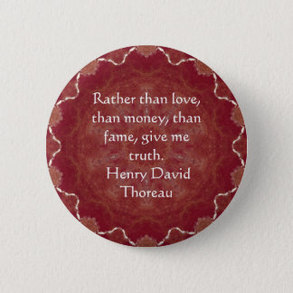 Badge Rond 5 Cm Dire de citation de sagesse de Henry David Thoreau