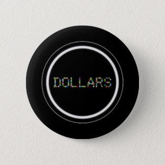 Badge Rond 5 Cm Dollars