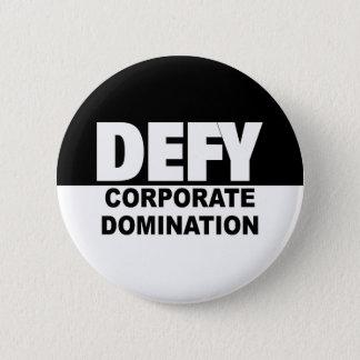 Badge Rond 5 Cm Domination de Corp. de défi de BOUTON