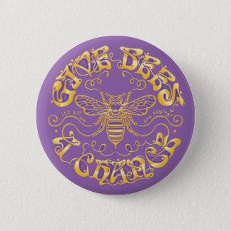 Badge Rond 5 Cm Donnez à des abeilles une occasion