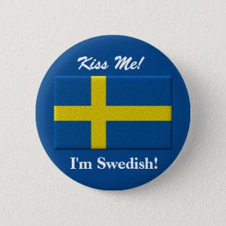 Badge Rond 5 Cm Embrassez-moi que je suis suédois