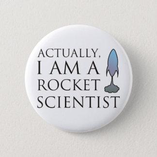 Badge Rond 5 Cm En fait, je suis un scientifique de fusée
