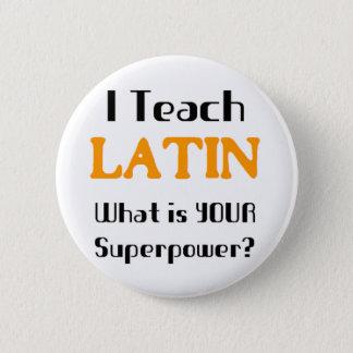 Badge Rond 5 Cm Enseignez le latin