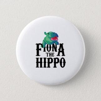 Badge Rond 5 Cm Équipe Fiona l'amour Hippopotamuss d'hippopotame