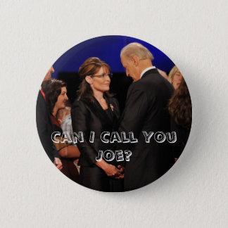 Badge Rond 5 Cm Est-ce que je peux vous appeler Joe ? - Sarah