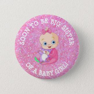 Badge Rond 5 Cm Être bientôt GRANDE SOEUR d'un bouton de bébé