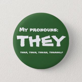 Badge Rond 5 Cm Eux ou pronom fait sur commande