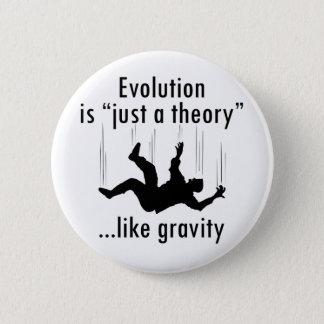 Badge Rond 5 Cm Évolution juste une théorie