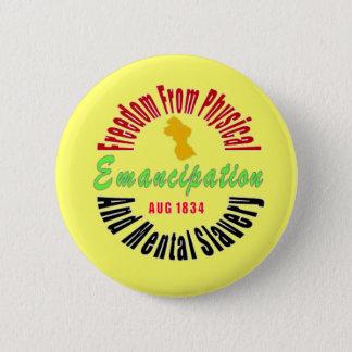 Badge Rond 5 Cm Extrémité d'émancipation de bouton d'esclavage