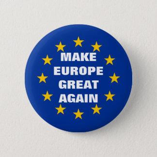 Badge Rond 5 Cm Faites à l'Europe les grands encore euro boutons