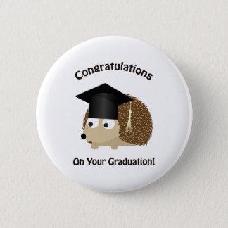 Badge Rond 5 Cm Félicitation sur votre hérisson d'obtention du