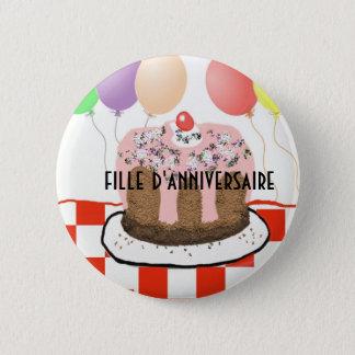 Badge Rond 5 Cm Fille d'anniversaire dans le bouton français