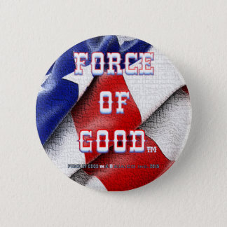Badge Rond 5 Cm FORCE de BON bouton