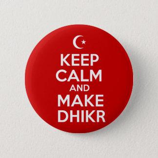 Badge Rond 5 Cm Gardez islamique calme