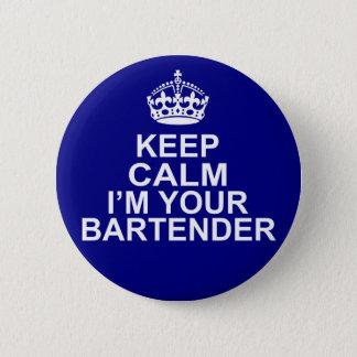Badge Rond 5 Cm Gardez le calme que je suis votre barman