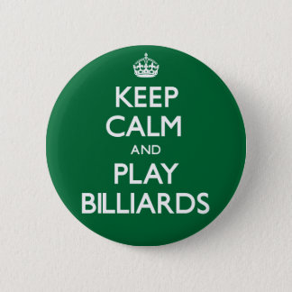 Badge Rond 5 Cm Gardez les billards de calme et de jeu (continuez)