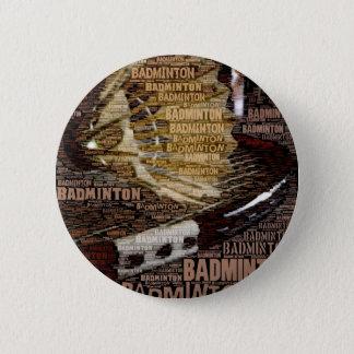 Badge Rond 5 Cm Goupille de badminton