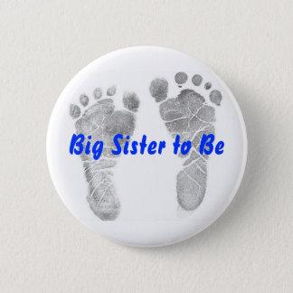 Badge Rond 5 Cm Grande soeur à être