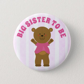 Badge Rond 5 Cm Grande soeur à être bouton de baby shower d'ours