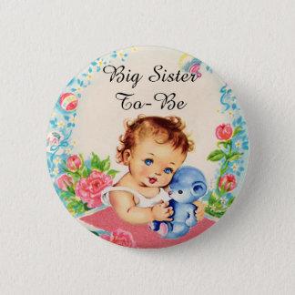 Badge Rond 5 Cm Grande soeur à être bouton vintage de baby shower
