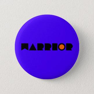 Badge Rond 5 Cm GUERRIER prophétique de prière de guerre de