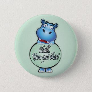 """Badge Rond 5 Cm Hippopotame amical indiquant le """"froid. Vous avez"""