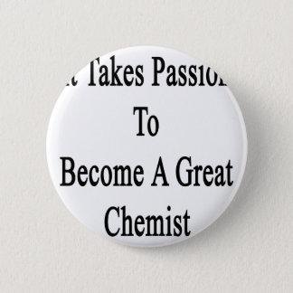Badge Rond 5 Cm Il prend la passion pour aller bien à un grand