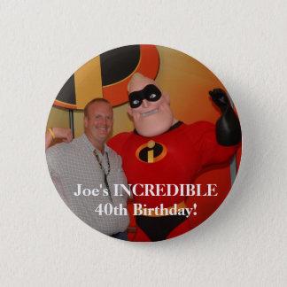 Badge Rond 5 Cm image97, anniversaire INCROYABLE de Joe le