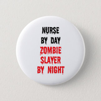 Badge Rond 5 Cm Infirmière par le tueur de zombi de jour par nuit
