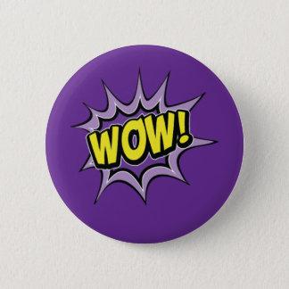 """Badge Rond 5 Cm Insigne comique de bouton des textes """"wow"""""""