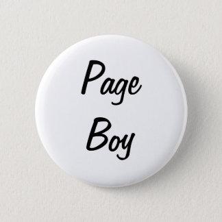 Badge Rond 5 Cm Insigne de garçon de page