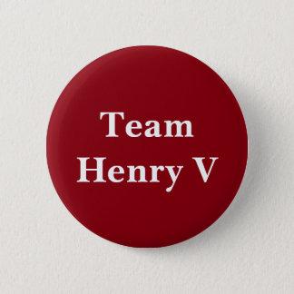 Badge Rond 5 Cm Insigne de Henry V d'équipe