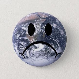 Badge Rond 5 Cm Insigne triste de la terre