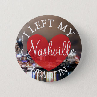 Badge Rond 5 Cm J'ai laissé mon coeur dans le bouton de Nashville