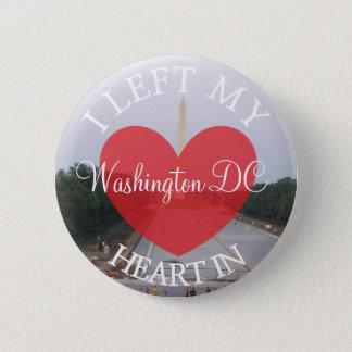 Badge Rond 5 Cm J'ai laissé mon coeur dans le bouton de Washington