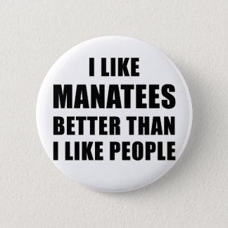 Badge Rond 5 Cm J'aime des lamantins meilleurs que j'aime des