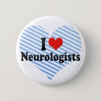 Badge Rond 5 Cm J'aime des neurologues