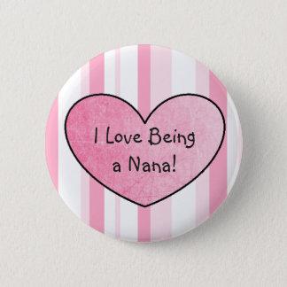 Badge Rond 5 Cm J'aime être des coeurs d'un rose de bouton de Nana