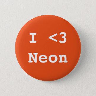Badge Rond 5 Cm J'aime le néon