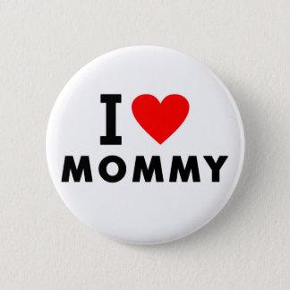 Badge Rond 5 Cm j'aime le symbole de mère de message textuel de
