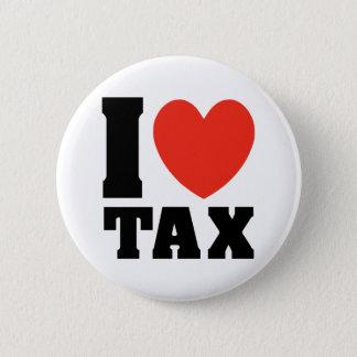 Badge Rond 5 Cm J'aime l'impôt