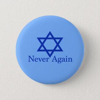 Badge Rond 5 Cm Jamais encore souvenir juif d'holocauste