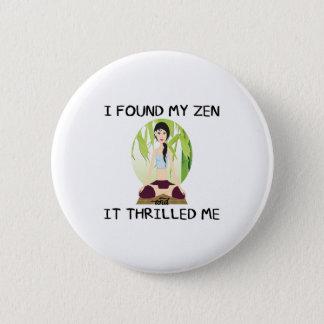 """Badge Rond 5 Cm """"Je bouton ai trouvé mon zen"""""""