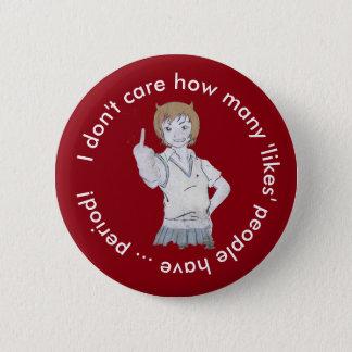 """Badge Rond 5 Cm Je ne m'inquiète pas combien """"aime"""" des personnes"""