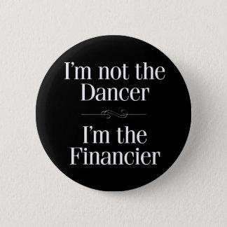 Badge Rond 5 Cm Je ne suis pas le danseur