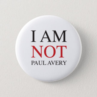 Badge Rond 5 Cm Je ne suis pas Paul Avery