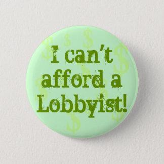 Badge Rond 5 Cm Je peux '' t me permettre des lobbyistes !