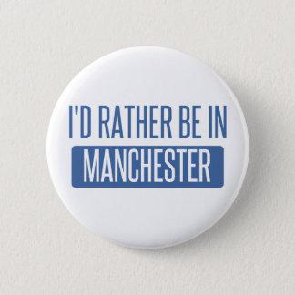 Badge Rond 5 Cm Je serais plutôt à Manchester
